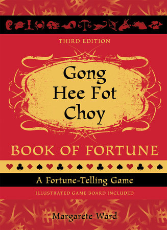 Gong Hee Fot Choy Book of Fortune revised by