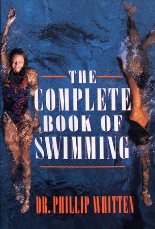 The Complete Book of Swimming by