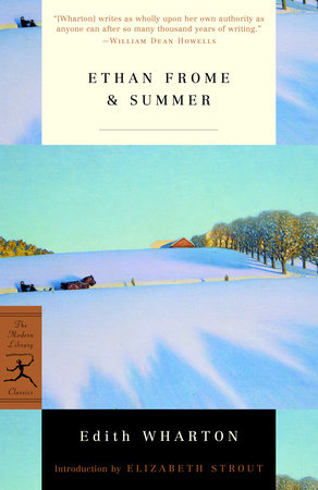 Ethan Frome & Summer by