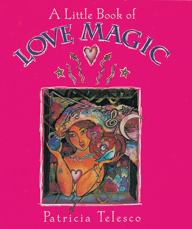 A Little Book of Love Magic