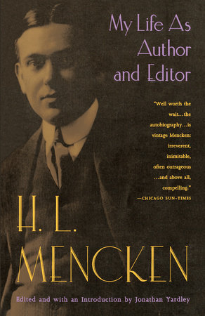 My Life as Author and Editor by H.L. Mencken