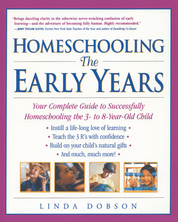 Homeschooling: The Early Years by