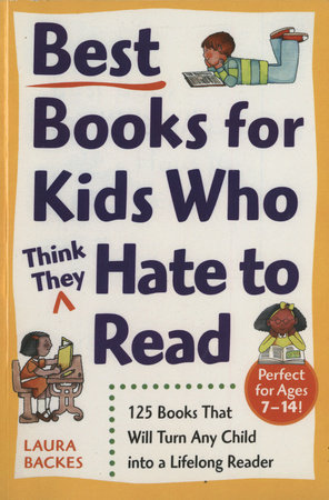 Best Books for Kids Who (Think They) Hate to Read by