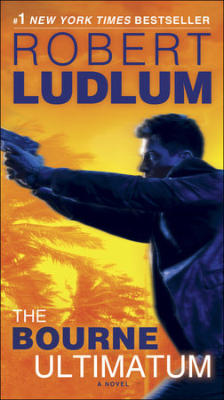 The Bourne Ultimatum (Jason Bourne Book #3) by Robert Ludlum