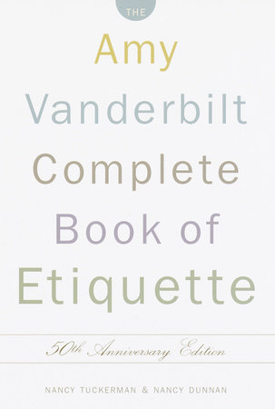The Amy Vanderbilt Complete Book of Etiquette by