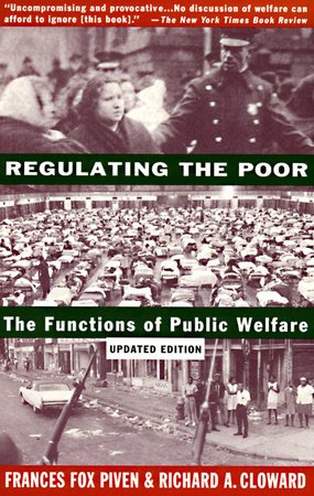Regulating the Poor by
