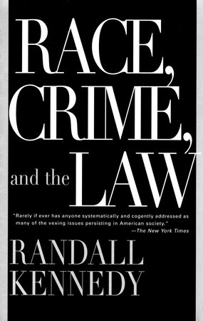 Race, Crime, and the Law by