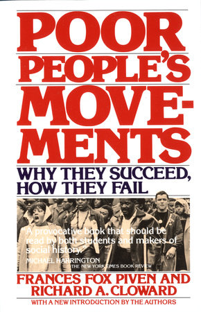 Poor People's Movements by Frances Fox Piven and Richard Cloward