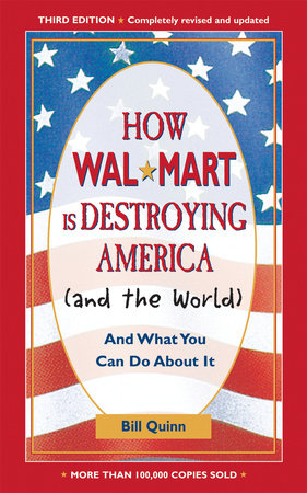 How Walmart Is Destroying America (And the World)
