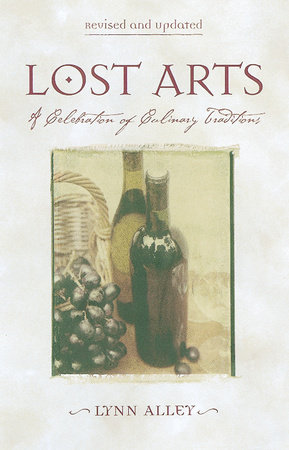 Lost Arts by Lynn Alley