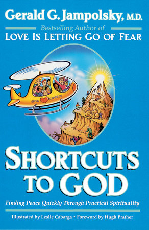 Shortcuts to God by
