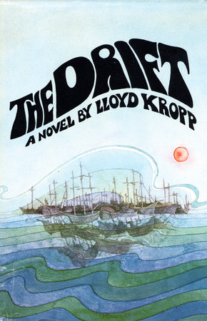 The Drift by Lloyd Kropp