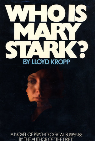 Who is Mary Stark by Lloyd Kropp