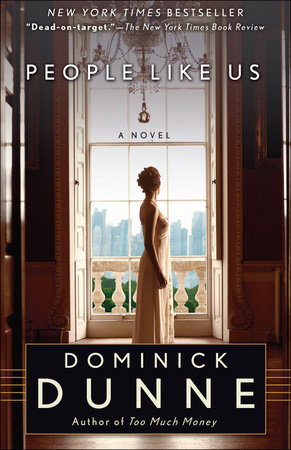PEOPLE LIKE US by Dominick Dunne