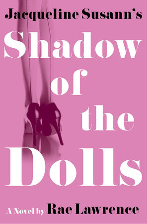 Jacqueline Susann's Shadow of the Dolls by