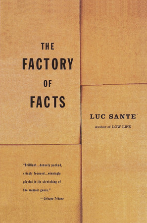 The Factory of Facts by