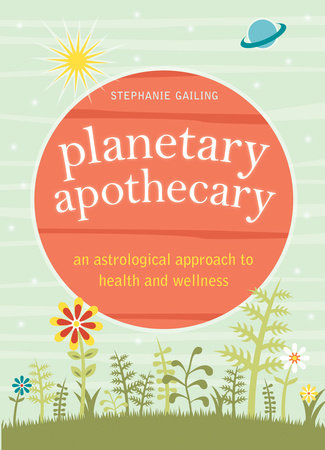 Planetary Apothecary by Stephanie Gailing