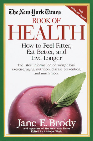 The New York Times Book of Health by