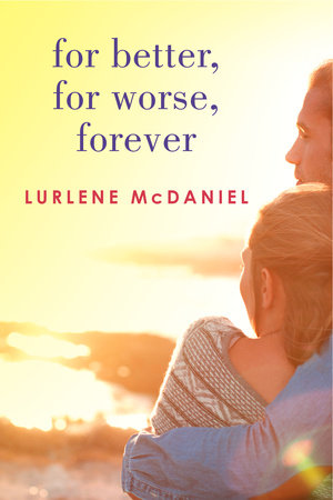 For Better, For Worse, Forever by Lurlene McDaniel