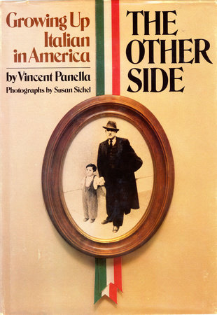 The Other Side: Growing up Italian in America by