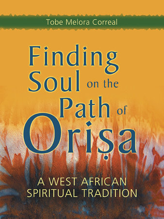 Finding Soul on the Path of Orisa by