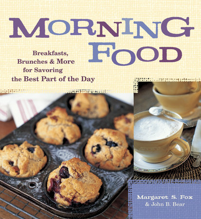 Morning Food by Margaret S. Fox and John B. Bear