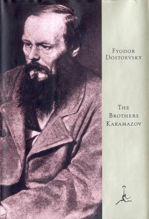 The Brothers Karamazov by Fyodor Dostoevsky