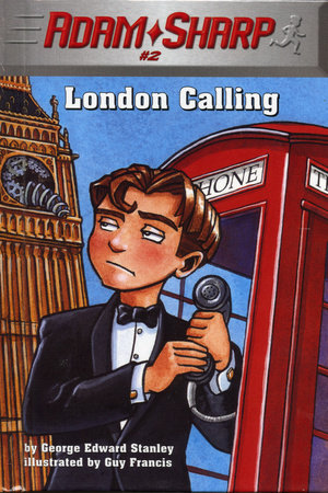 Adam Sharp #2: London Calling by George Edward Stanley