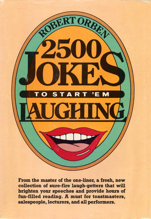 2500 Jokes to Start 'Em Laughing