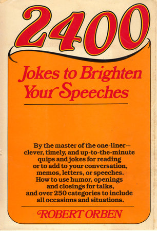 2400 Jokes to Brighten Your Speeches by Robert Orben