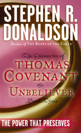 POWER THAT PRESERVES by Stephen R. Donaldson