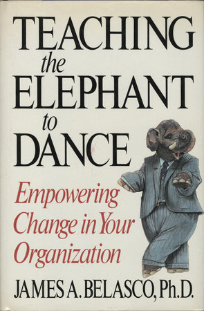 Teaching The Elephant To Dance by
