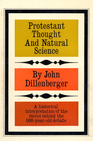 Protestant Thought and Natural Science by