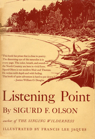 LISTENING POINT by Sigurd F Olson