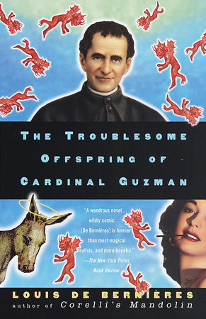 The Troublesome Offspring of Cardinal Guzman by
