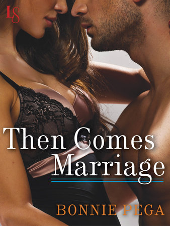 Then Comes Marriage by