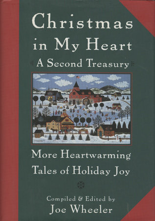 Christmas in My Heart A Second Treasury by Joe Wheeler