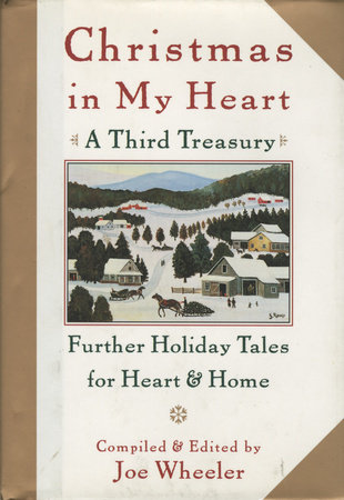 Christmas in My Heart, A Third Treasury by Joe Wheeler