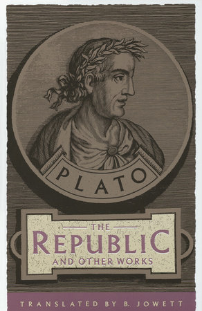 The Republic and Other Works by