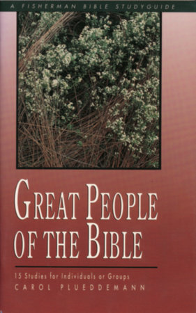 Great People of the Bible by