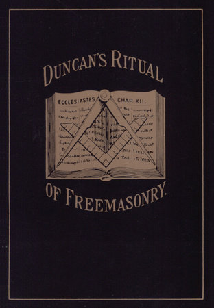 Duncan's Masonic Ritual and Monitor by