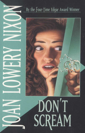 Don't Scream by Joan Lowery Nixon