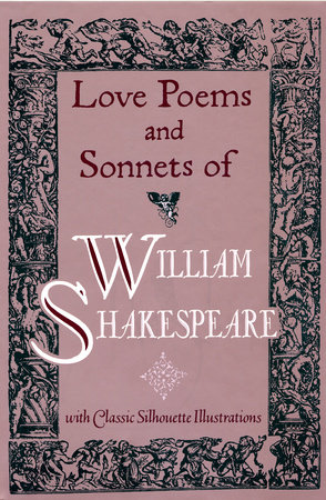 Love Poems & Sonnets of William Shakespeare by
