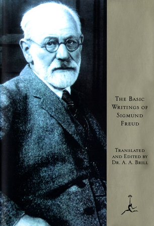 The Basic Writings of Sigmund Freud by