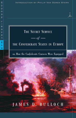 The Secret Service of the Confederate States in Europe by