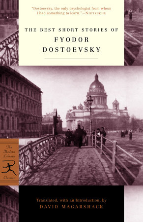 The Best Short Stories of Fyodor Dostoevsky by
