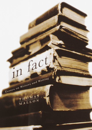 In Fact by Thomas Mallon