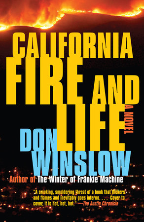 California Fire and Life by