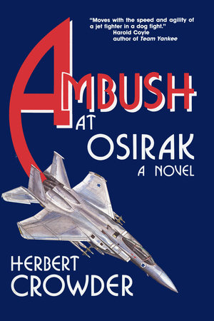 Ambush at Osirak: A Novel by