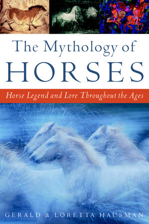 The Mythology of Horses by